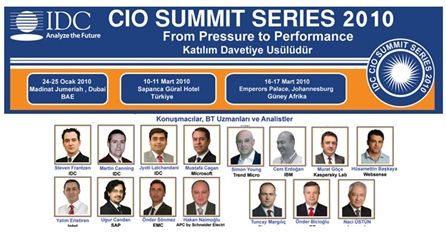 "IDC Turkey CIO Summit 2010 ""From Pressure to Performance"". 10-11 Mart 2010 – Sapanca Gural Hotel"