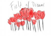 Field of Dreams – Drawing